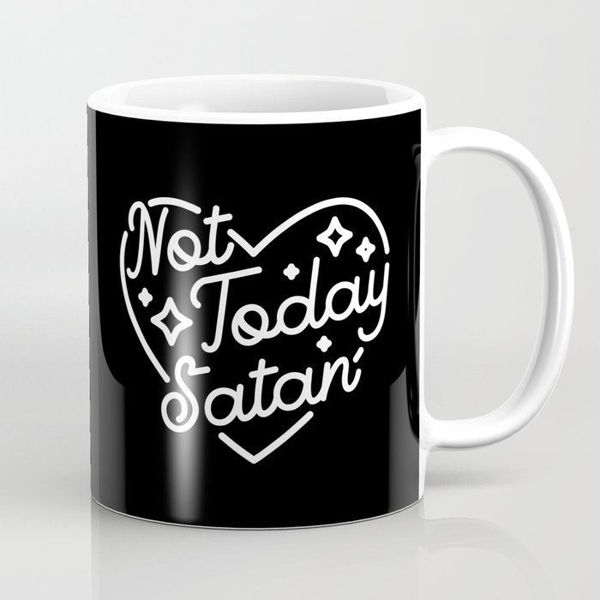 Image de MUG NOT TODAY SATAN #2